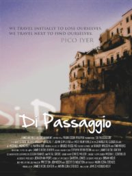 To the Fabulous Cast and Crew of Di Passaggio